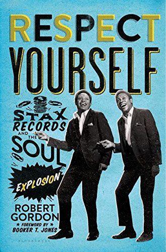 Robert Gordon Respect Yourself Book Cover