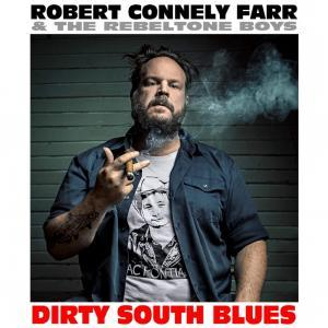 Robert Connely Farr Dirty South Blues album cover
