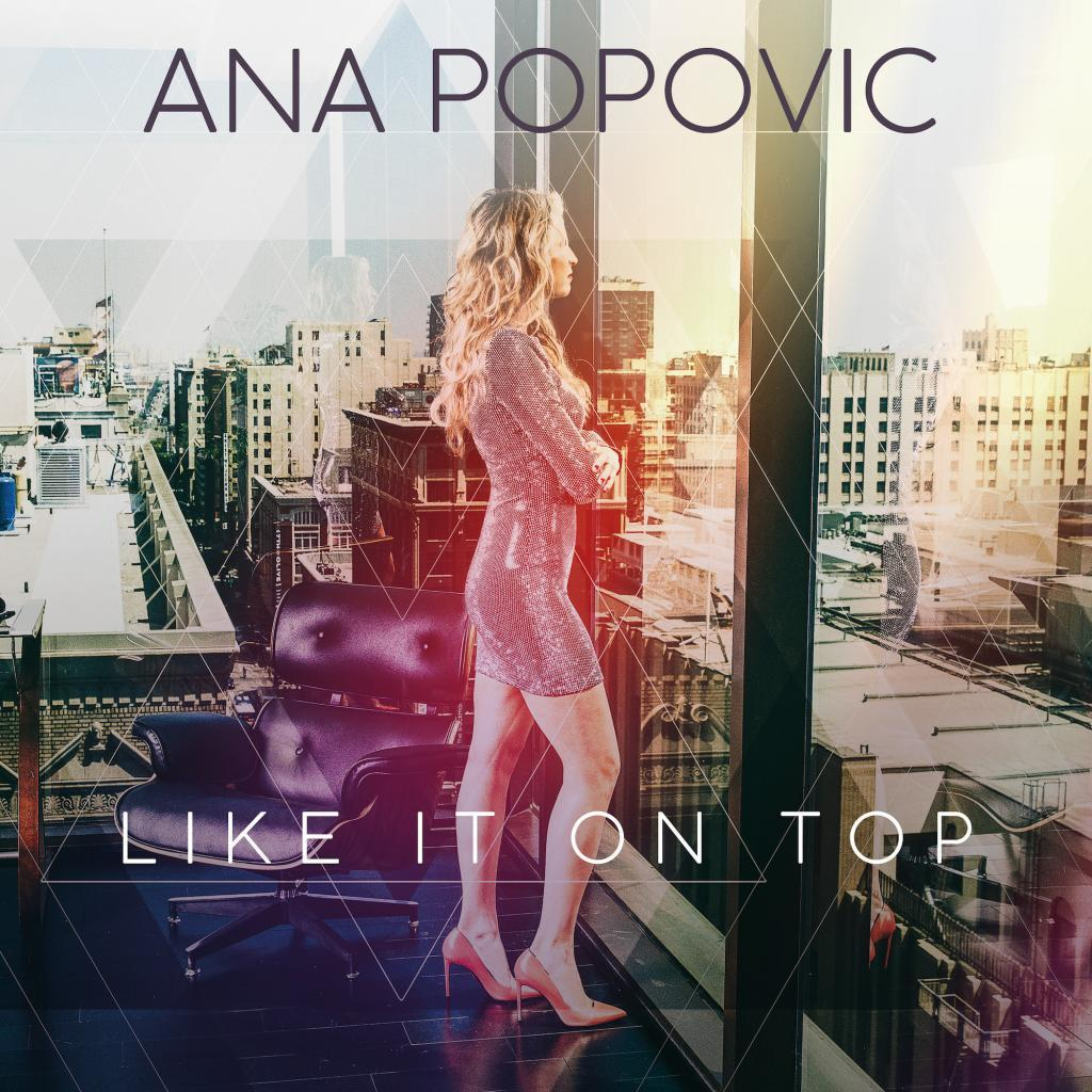 ANA_POPOVIC-Like it on Top-COVER-HD