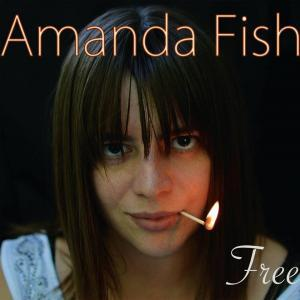 Amanda Fish Free Album Cover