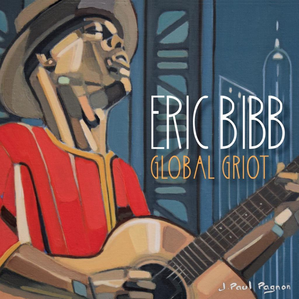 Eric Bibb-Global Griot Hi-Res Cover