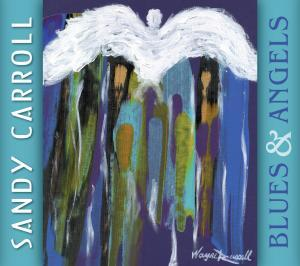 Sandy Carroll Blues & Angels Cover