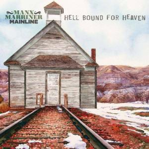 Manx Marriner Mainline Hell Bound for Heaven Cover