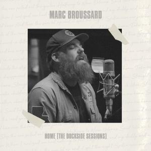 Marc Broussard Home The Dockside Sessions Cover