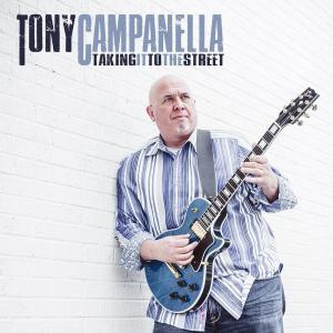 Tony Campanella Taking it to the Streets Cover