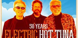 50 Years Electric Hot Tuna