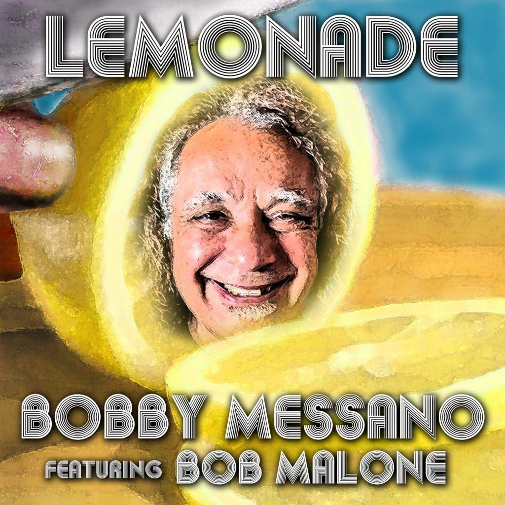 Bobby Messano Lemonade Album Cover