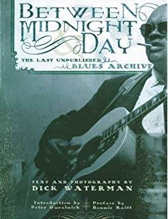 Dick Waterman Between Midnight and Day