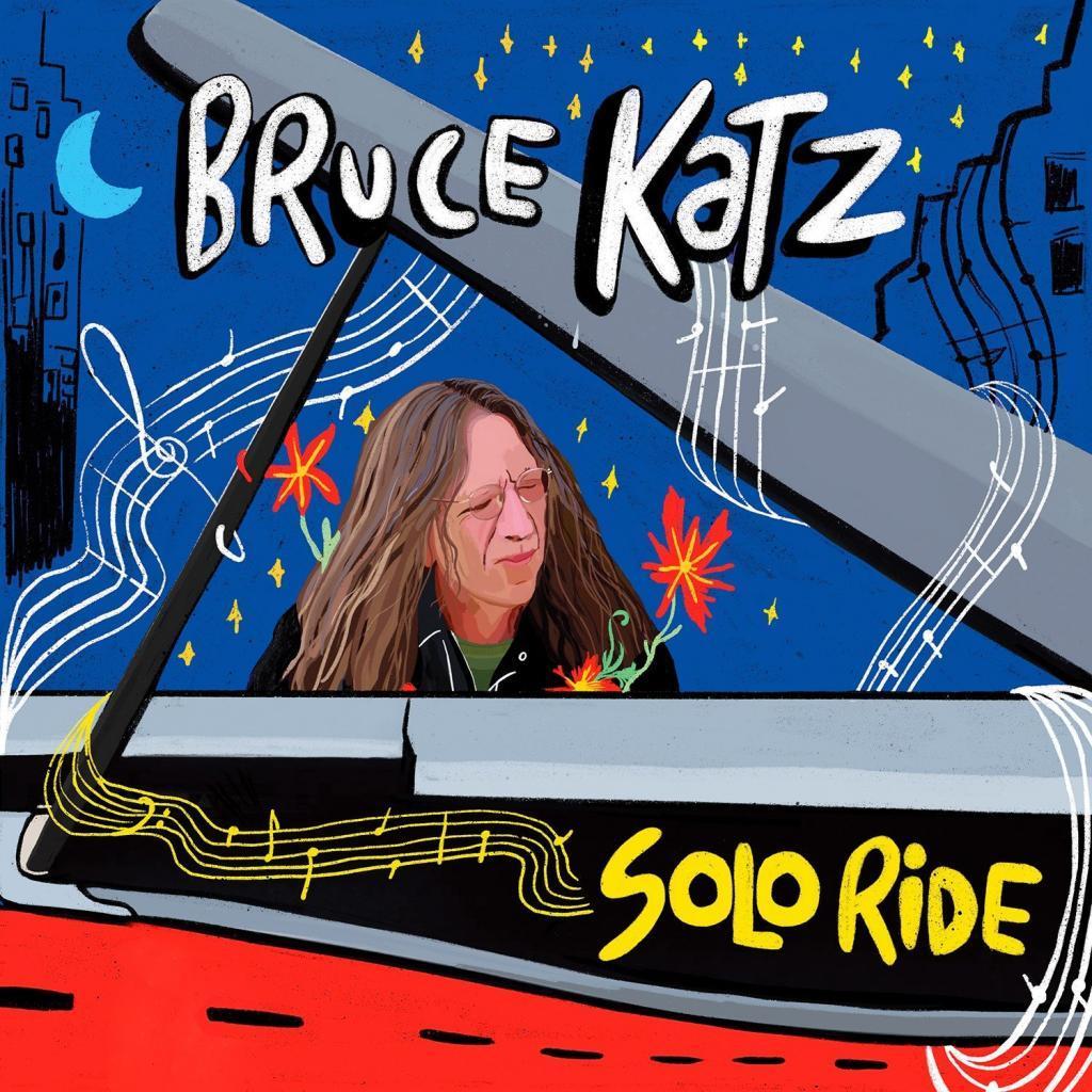 Bruce Katz: The Key Master Takes a Solo Ride